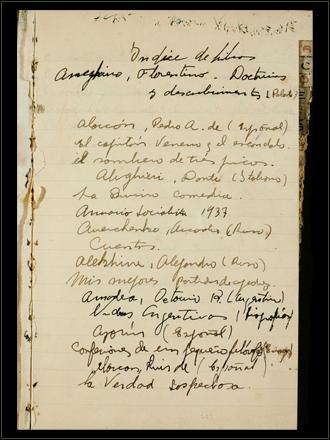 Primera página del Índice de Libros que comenzó a escribir en su adolescencia. En él apuntaba por orden alfabético todas las obras y autores que leía. Este hábito lo acompañaría toda su vida.
