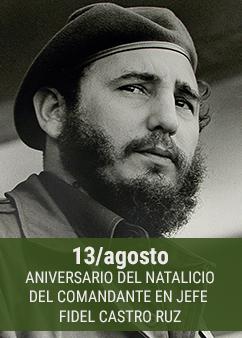 13-de-agosto-aniversario-natalicio-Fidel