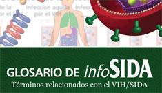 Glosario de términos sobre VIH/sida de Infosida, sitio del Departamento de Salud y Servicios Humanos de EE. UU.
